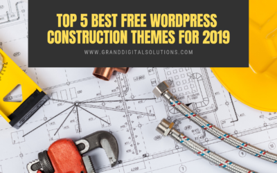 Top 5 Best Free WordPress Construction Themes For 2019